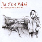 The Jesus Rehab The Highest Highs and Lowest Lows Review