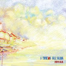 I Treni All'Alba 2011 AD